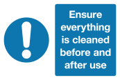 Ensure everything is cleaned before and after use safety sign