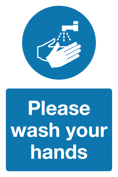 Please wash your hands Covid-19 Signage