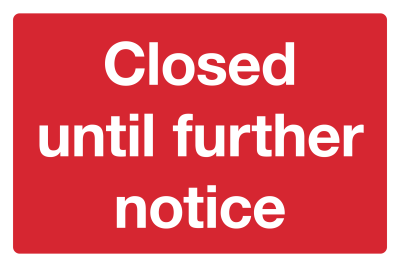 Closed Site Coronavirus Sign
