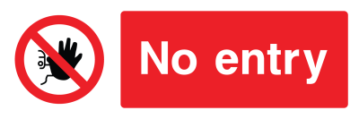 No Entry Sign - Wide