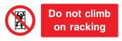 Do Not Climb On Rscking Sign - Wide