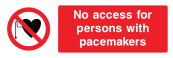 No Access For Persons With Pacemakers Sign - Wide