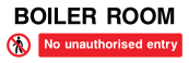 Boiler Room No Unauthorised Entry Sign - Wide