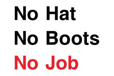 No Hat No Boots No Job Sign