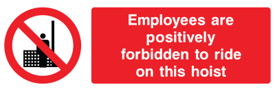 Employees Forbidden to Ride Sign