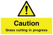 Caution Grass Cutting in Progress Sign