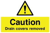 Caution Drain Covers Removed Sign