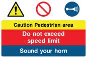Caution Pedestrian Area Sign