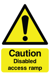 Caution Disabled Access Ramp Sign