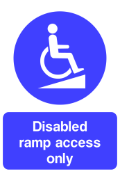Disabled Ramp Access Only Sign