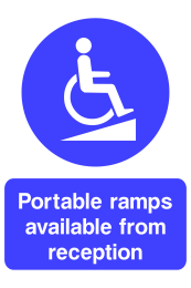 Portable Ramps Avaliable From Reception Sign