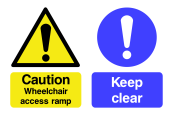 Caution Wheelchair Access Ramp & Keep Clear Sign