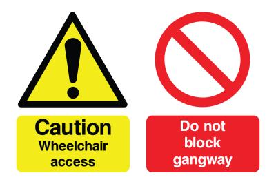 Caution Wheelchair Access & Do Not Block Gangway Sign
