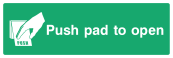 Push Pad To Open Sign - Wide