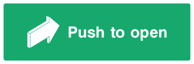 Push To Open Sign - Wide