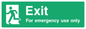 Exit For Emergency Use Only Sign - Wide