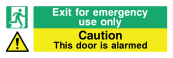 Exit For Emergency Use Only Sign - Caution This Door Is Alarmed - Wide