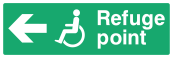 Refuge Point Sign - Arrow Left - Wide