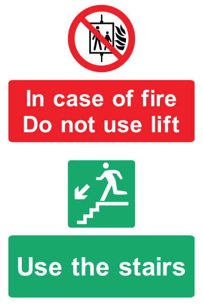 In Case Of Fire Do Not Use Lift Use The Stairs Sign