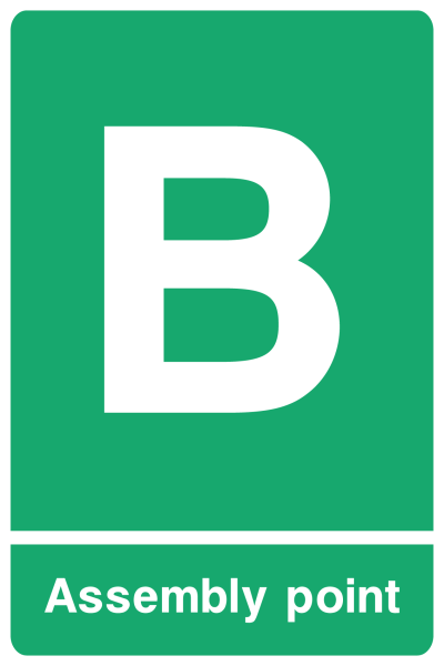 Assembly Point B Sign