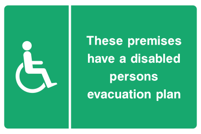 These Premises Have A Disabled Persons Evacuation Plan Sign