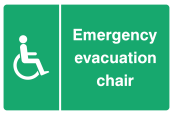 Emergency Evacuation Chair Sign