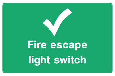Fire Escape Light Switch Sign