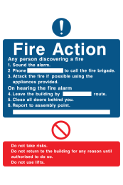 Fire Action Any Person Discovering A Fire Sound The Alarm Phone … Do Not Use Lifts  Instruction Sign