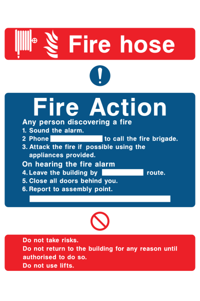 Fire Hose Fire Action Any Person Discovering A Fire Sound The Alarm Phone … Do Not Use Lifts Sign