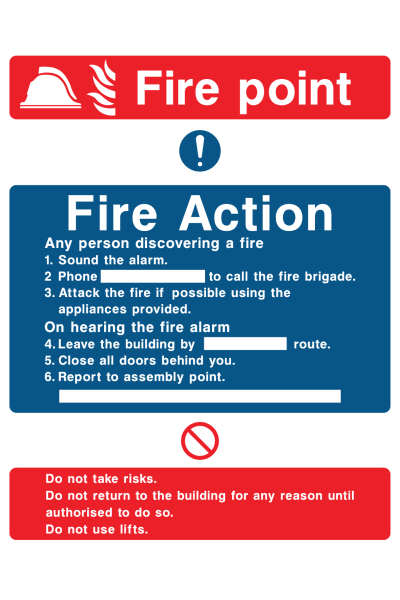 Fire Point Fire Action Any Person Discovering A Fire Sound The Alarm Phone … Do Not Use Lifts Sign