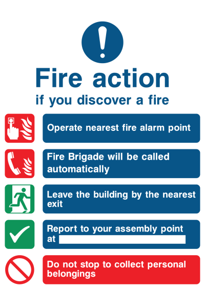Fire Action If You Discover The Fire Operate Nearest Fire Alarm Instruction Fire Brigade Will Be Called Automatically Sign