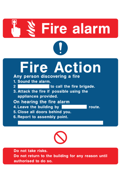 Fire Alarm Fire Action Any Person Discovering A Fire Sound The Alarm Phone … Do Not Risk Sign