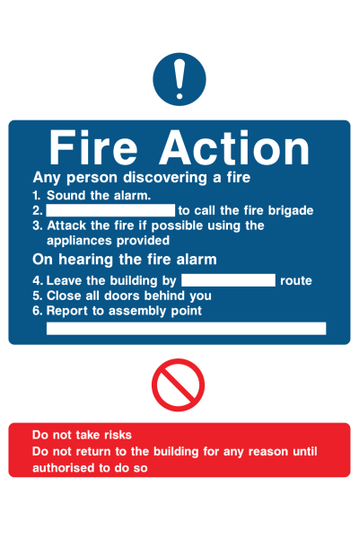 Fire Action Any Person Discovering A Fire Sound The Alarm Phone … Do Not Take Risk  Instruction Sign