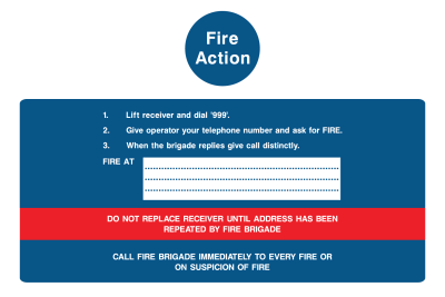 Fire Action Lift Reciever And Dial 999 Call Fire Brigade Immediately To Every Fire Or On Suspicion Of Fire Sign