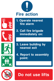 Fire Action Call Fire Brigade Do Not Use Lifts Instruction Sign
