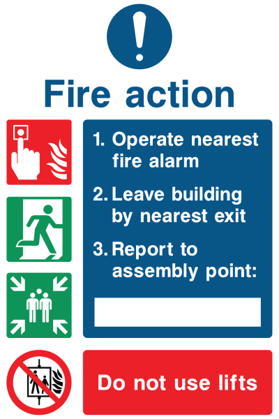 Fire Action Do Not Use Lifts Instruction Sign