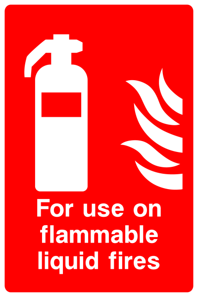 For Use On Flammable Liquid Fires Sign