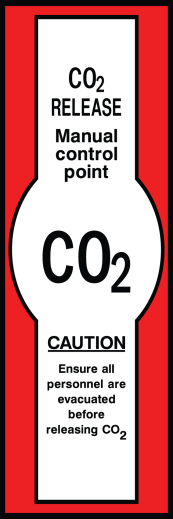 CO2 Release Manual Control Point Caution Sign