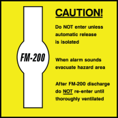 Caution FM-200 Do Not Enter Unless Automatic Release Is Isolated Sign