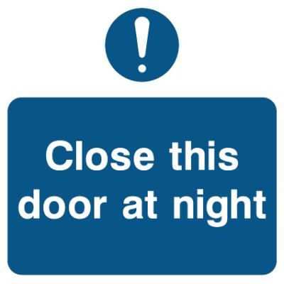 Close This Door At Night Sign