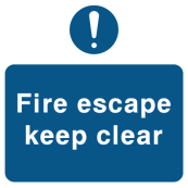 Fire Escape Keep Clear - Exclamation Mark Sign