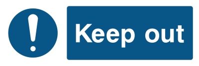 Keep Out - Exclamation Mark Sign - Wide