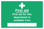First Aid For This Dept Is Avaliable From ... Sign