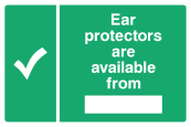 Ear Protectors Are Available From ... Sign