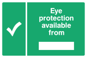 Eye Protection Is Available From ... Sign