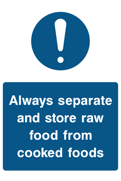 Always Separate And Store Raw Food From Cooked Foods Sign