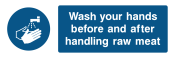 Wash Your Hands Befire And After Handling Raw Meat Sign - Wide