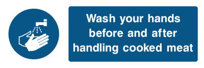 Wash Your Hands Before And After Handling Cooked Meat Sign - Wide