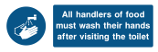 All Hendlers Of Food Must Their Hands After Visiting The Toilet Sign - Wide