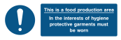 This Is A Food Production Area In The Inerest Of Hygine Protective Garments Must Be Worn Sign - Wide